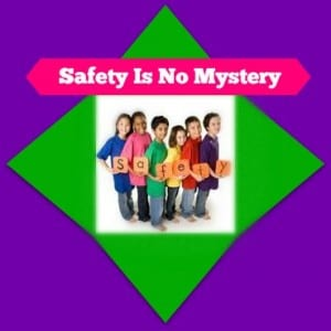 Safety Is No Mystery